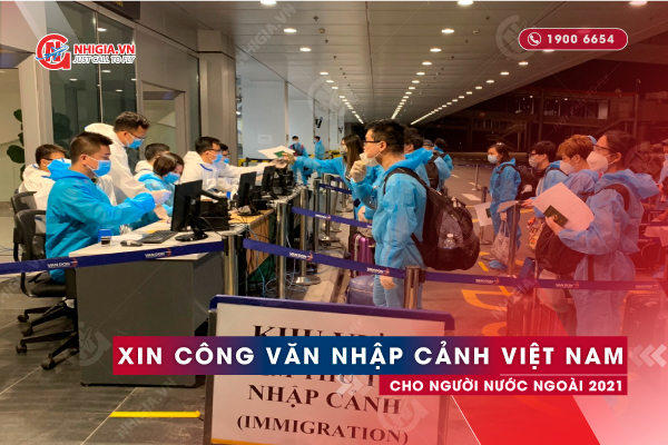 Công văn nhập cảnh Việt Nam