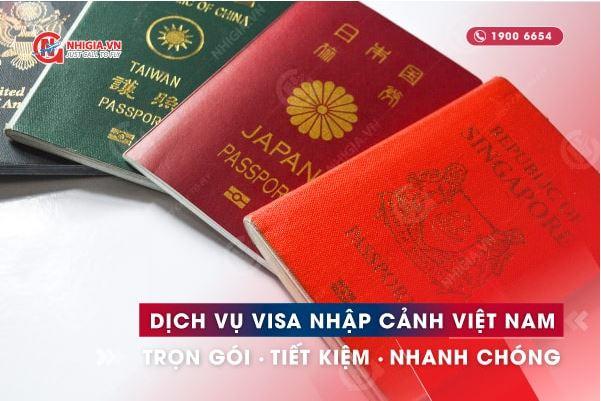 Dịch vụ visa Việt Nam cho người nước ngoài